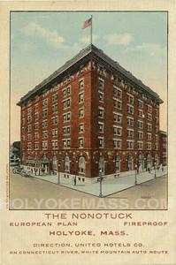 Hotel Nonotuck, Holyoke, MA